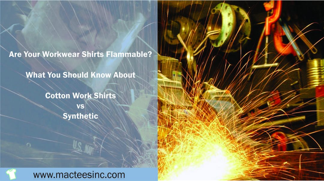 Are your workwear shirts flammable?